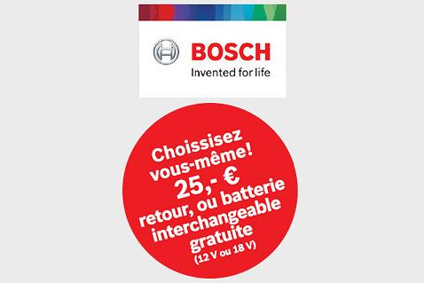 €25 remboursés chez Bosch ou batterie interchangeable gratuite