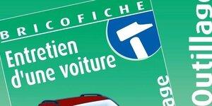 Fiche Brico : Entretien d'une voiture